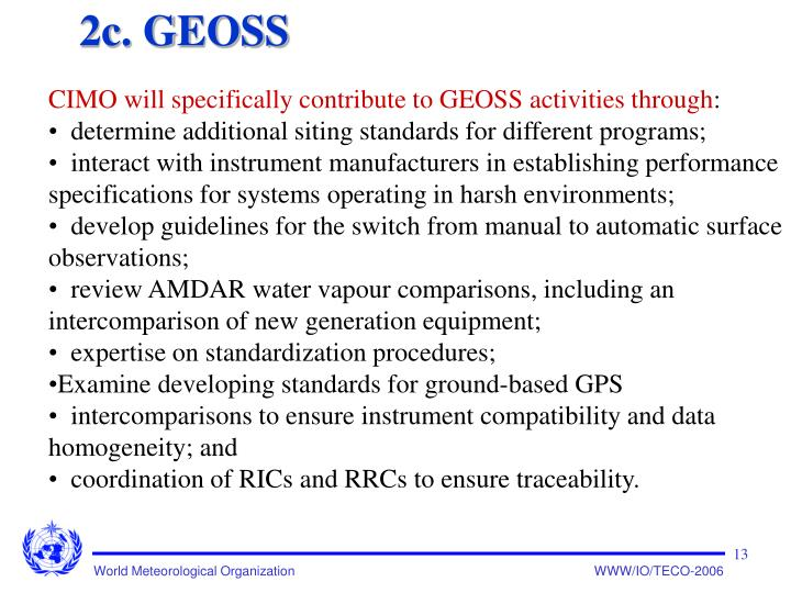 CIMO will specifically contribute to GEOSS activities through