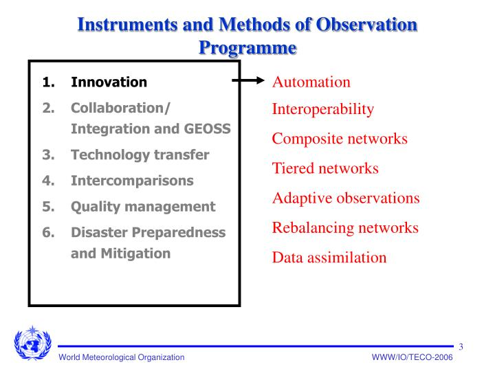 Instruments and methods of observation programme