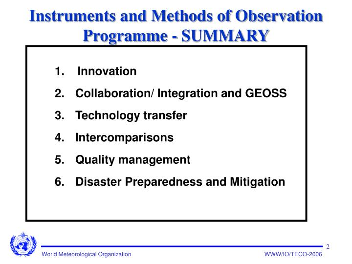 Instruments and methods of observation programme summary