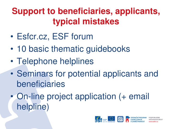 Support to beneficiaries, applicants, typical mistakes