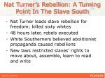 nat turner s rebellion a turning point in the slave south