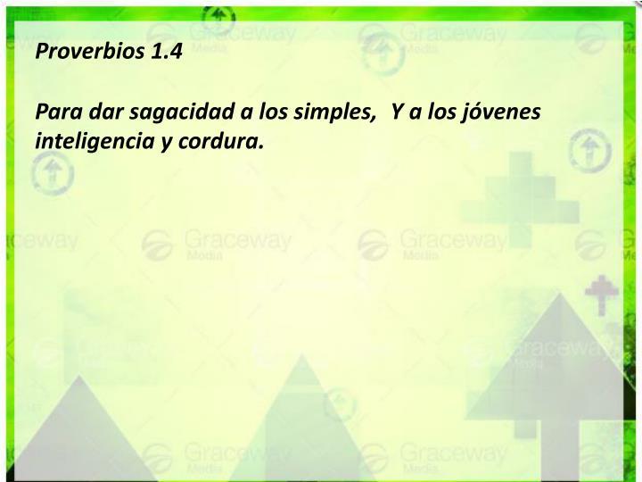 Proverbios 1.4
