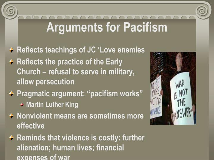 Arguments for Pacifism
