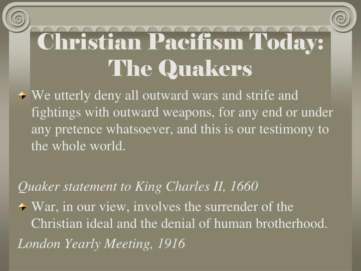Christian Pacifism Today: