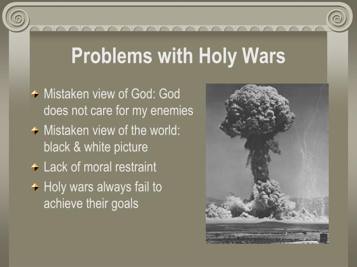 Problems with Holy Wars