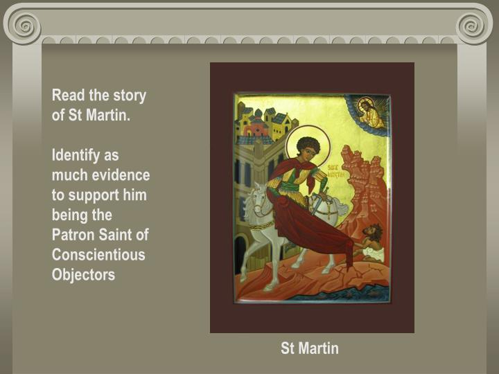 Read the story of St Martin.