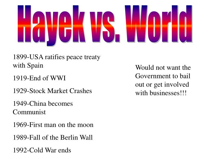 Hayek vs. World