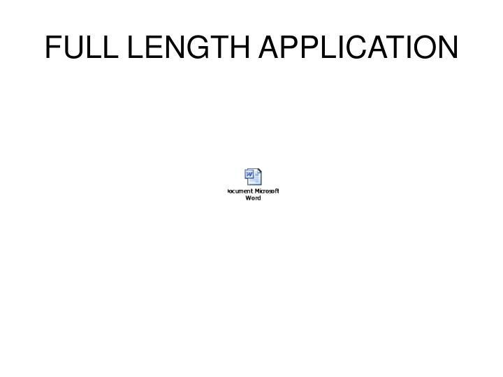 FULL LENGTH APPLICATION