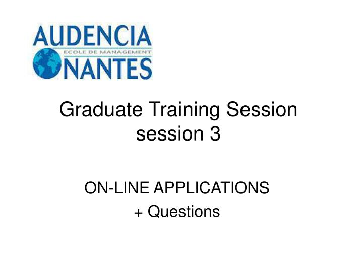 Graduate training session session 3