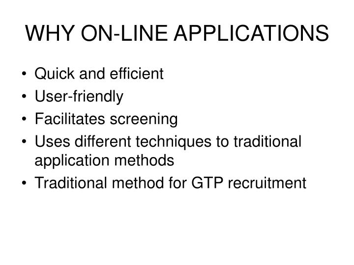 Why on line applications