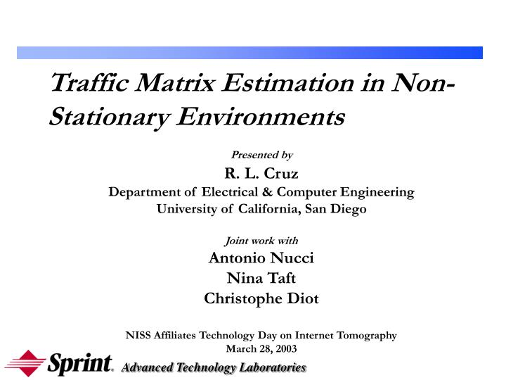 Traffic matrix estimation in non stationary environments