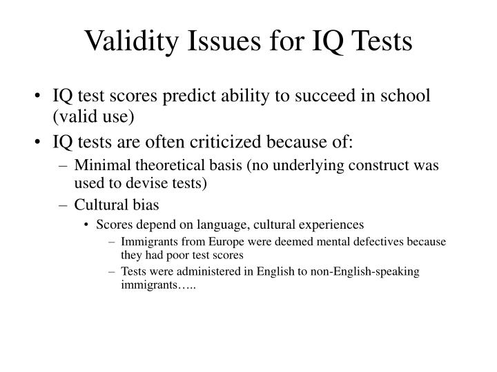 Validity Issues for IQ Tests