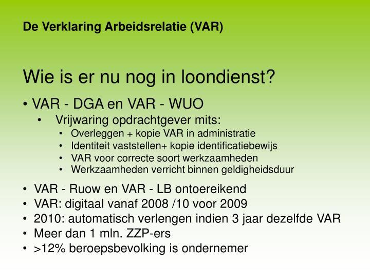 De Verklaring Arbeidsrelatie (VAR)