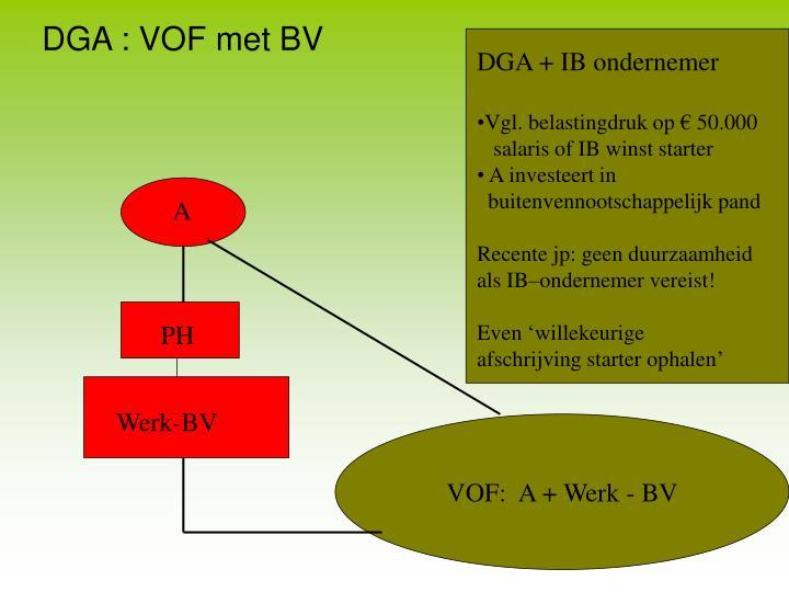 DGA : VOF met BV