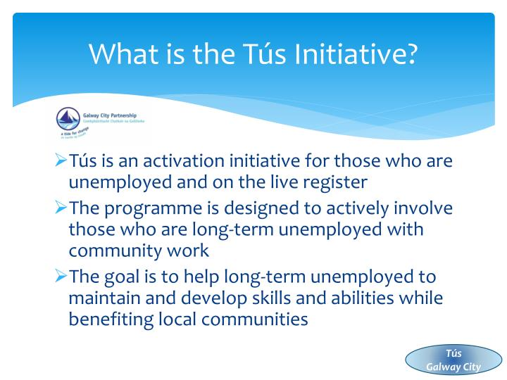What is the Tús Initiative?