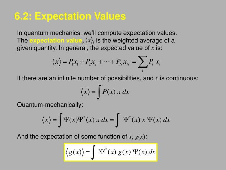 6.2: Expectation Values