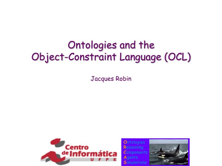 Ontologies and the object constraint language ocl