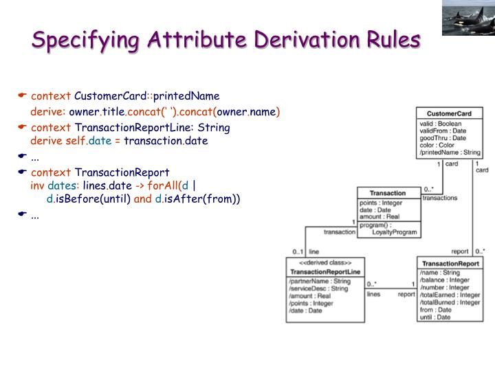Specifying Attribute Derivation Rules