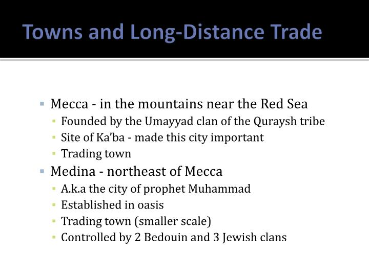 Towns and Long-Distance Trade