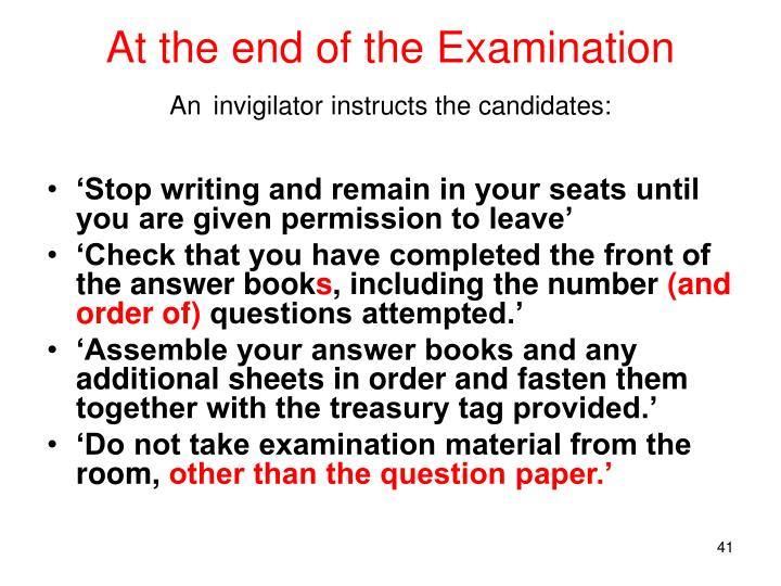 At the end of the Examination