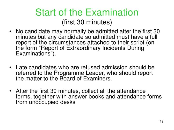 Start of the Examination