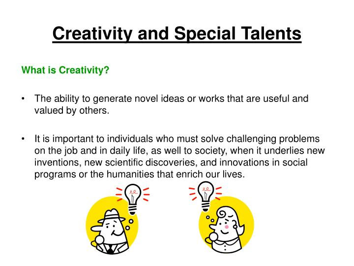 Creativity and Special Talents