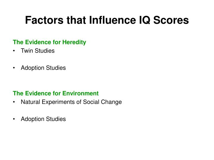 Factors that Influence IQ Scores