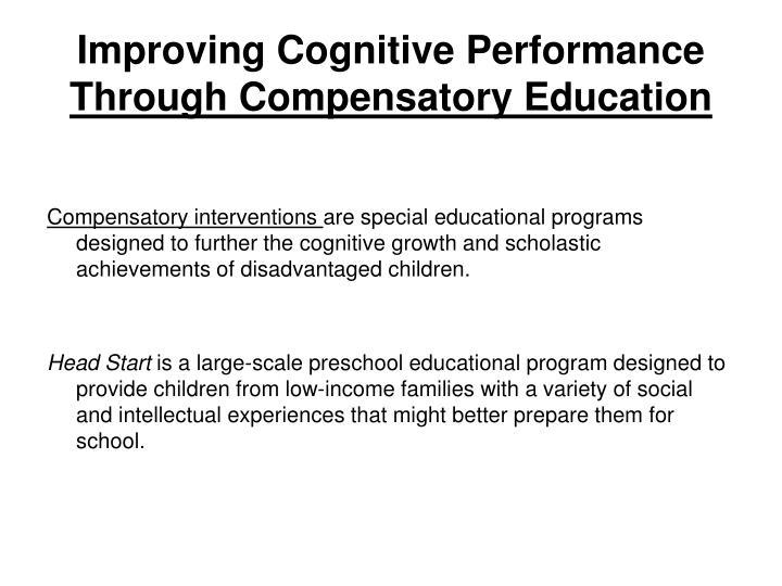 Improving Cognitive Performance