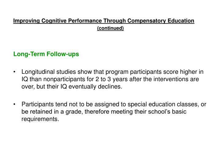 Improving Cognitive Performance Through Compensatory Education