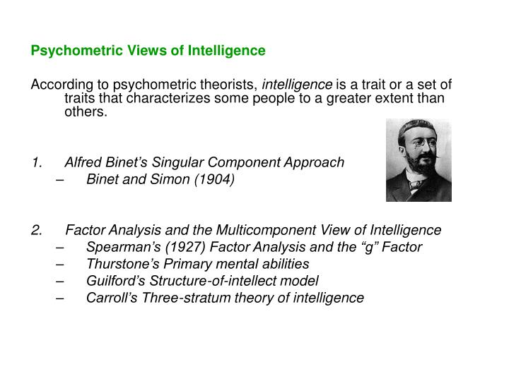 Psychometric Views of Intelligence
