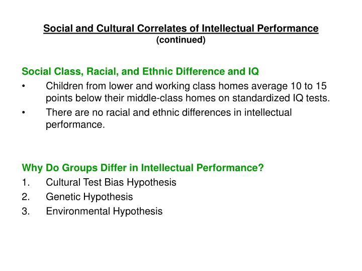 Social and Cultural Correlates of Intellectual Performance
