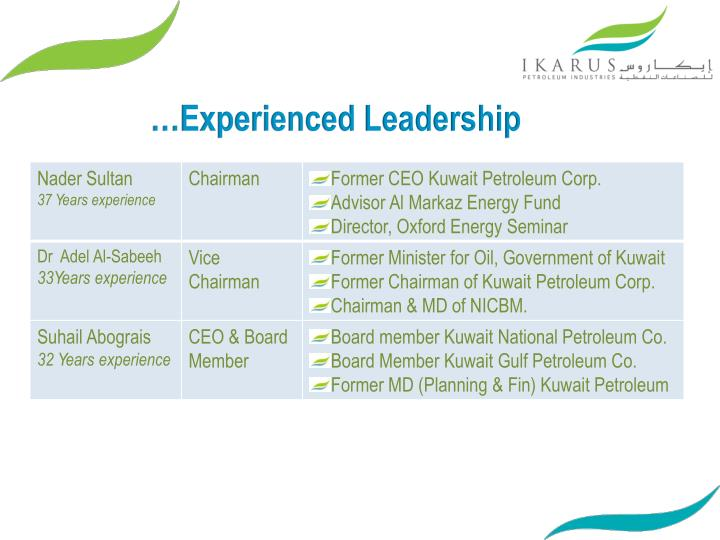 …Experienced Leadership