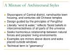 a mixture of architectural styles