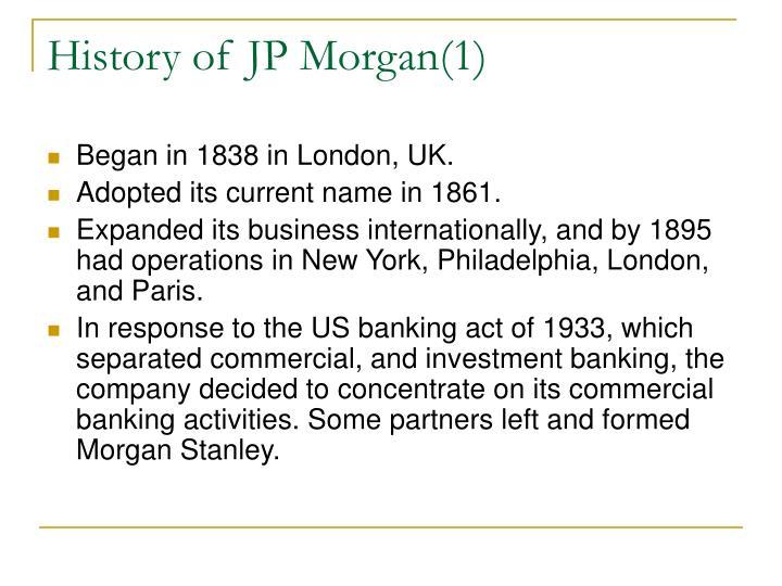 History of JP Morgan(1)