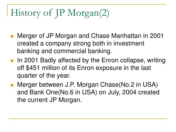 History of JP Morgan(2)