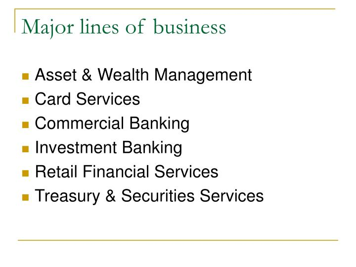 Major lines of business