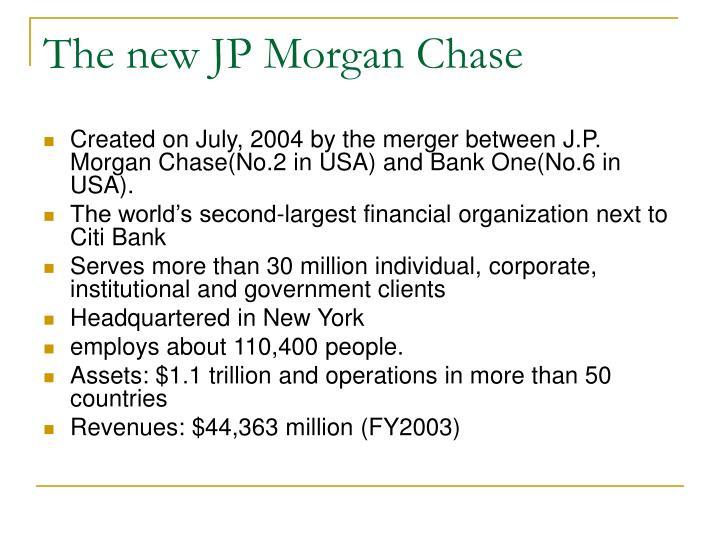 The new JP Morgan Chase