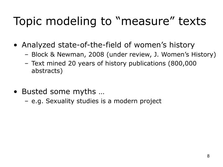 "Topic modeling to ""measure"" texts"