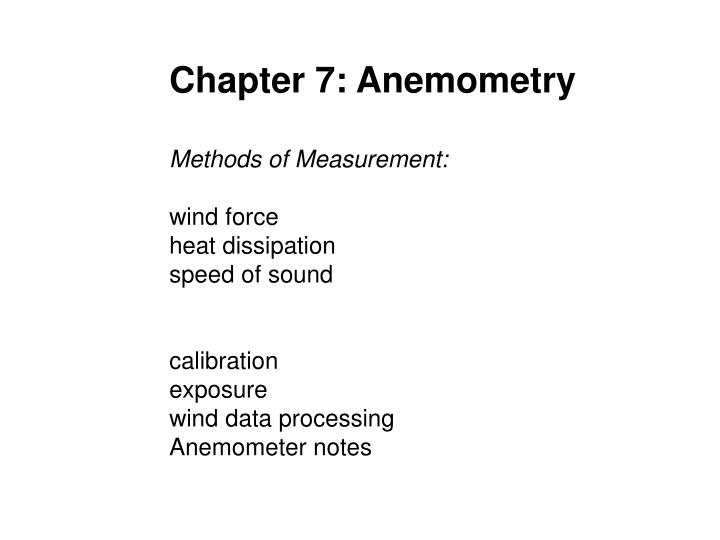 Chapter 7: Anemometry