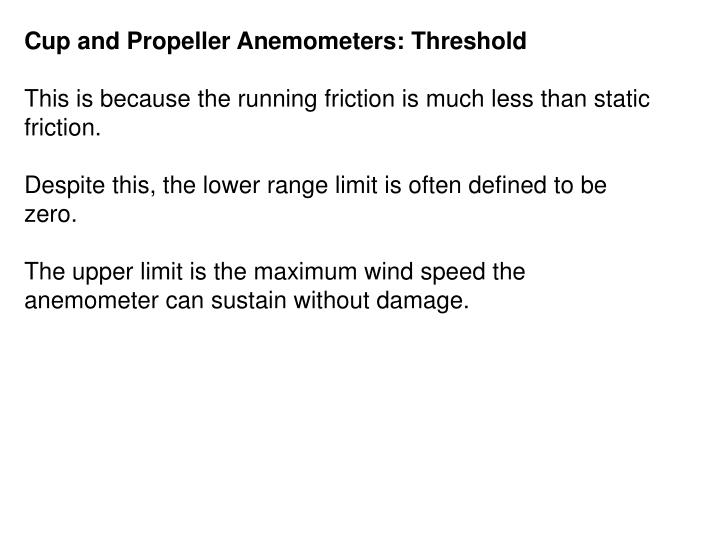 Cup and Propeller Anemometers: Threshold