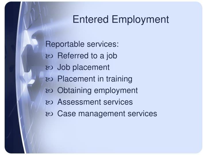 Entered Employment