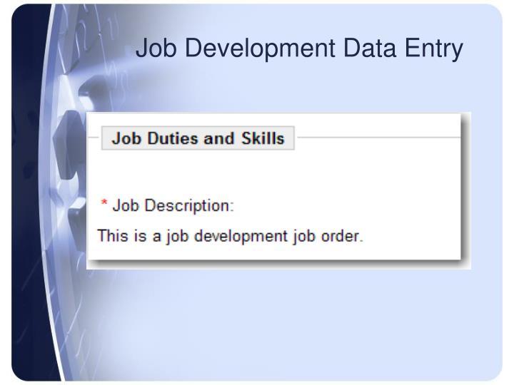 Job Development Data Entry
