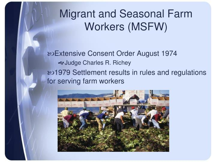 Migrant and Seasonal Farm Workers (MSFW)