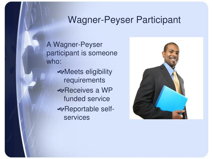 Wagner-Peyser Participant