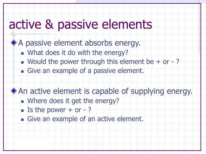 active & passive elements