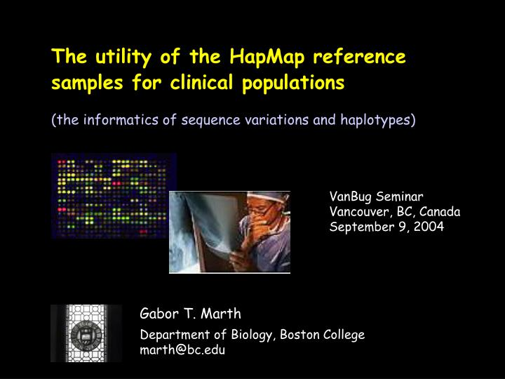 The utility of the hapmap reference samples for clinical populations