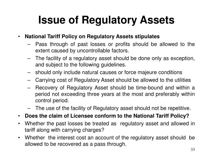 Issue of Regulatory Assets