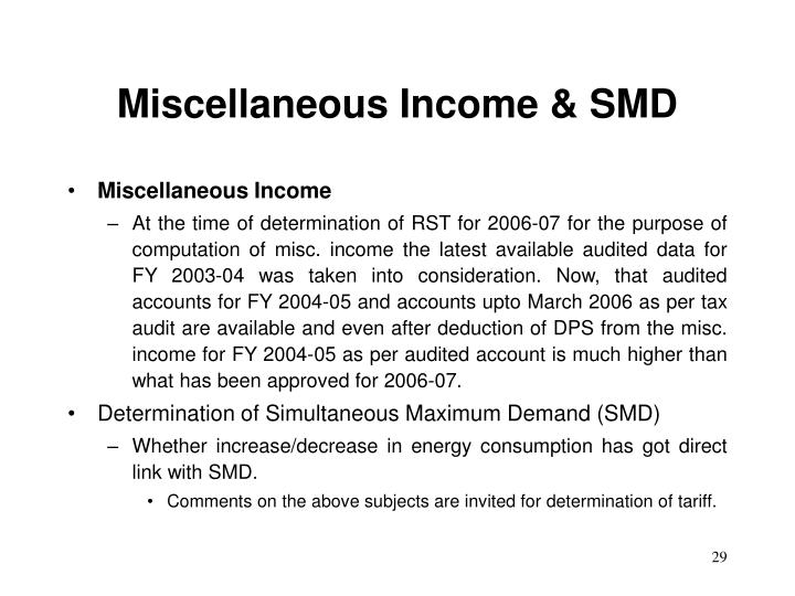 Miscellaneous Income & SMD