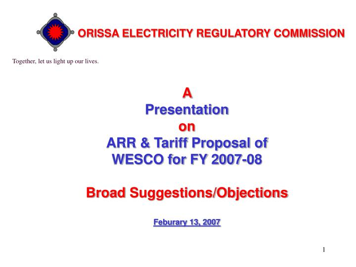 ORISSA ELECTRICITY REGULATORY COMMISSION