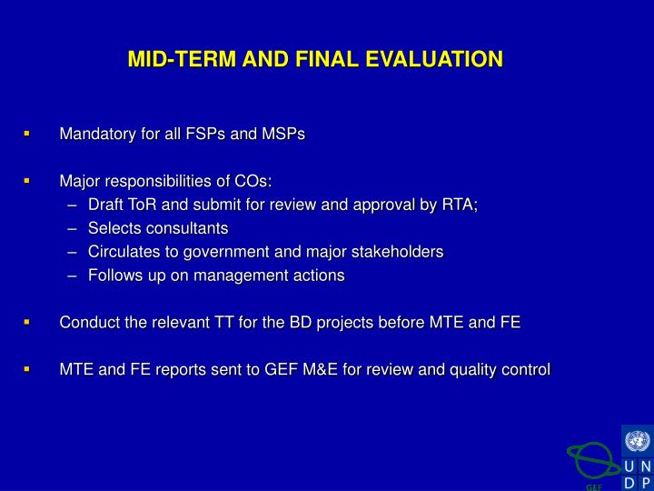 MID-TERM AND FINAL EVALUATION